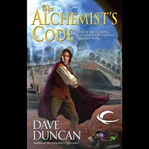 The Alchemist's Code | [Dave Duncan]