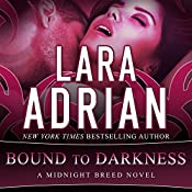 Bound to Darkness: Midnight Breed Series #13 | Lara Adrian