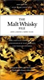 img - for The Malt Whisky File 3 Ed: The Connoisseur's Guide to Malt Whiskies and Their Distilleries by John Lamond (2001-10-07) book / textbook / text book
