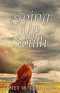 Going Up South by Janet W. Ferguson ebook deal