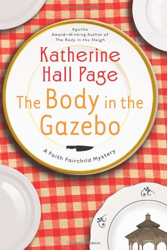 The Body in the Gazebo: A Faith Fairchild Mystery (Faith Fairchild Mysteries)