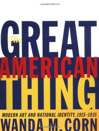 The Great American Thing: Modern Art And National Identity, 1915-1935 front-842068