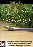 Nature Wonders MEKONG DELTA Vietnam [DVD] [2012] [NTSC]