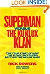 Superman versus the Ku Klux Klan: The...