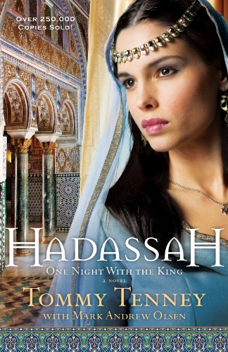 Read Online Hadassah One Night With The King By Tommy Tenney Pdf Download 09freedownload5