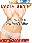 Too Tight For Her Best Friend's Fathe...