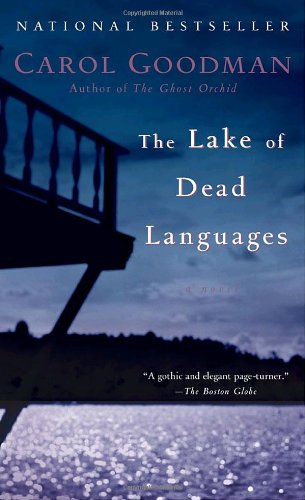 The Lake of Dead Languages: A Novel