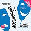 The Understudy Audiobook by David Nicholls Narrated by Paul Thornley