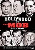 Hollywood VS the Mob: Fact VS Fiction