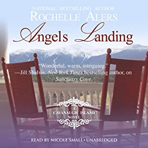 Angels Landing: A Cavanaugh Island Novel, Book 2 | [Rochelle Alers]