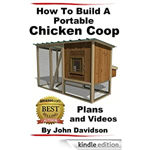 How to build a portable chicken coop plans and videos for Movable chicken coop plans free