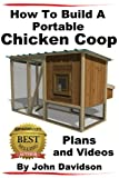 How to Build A Portable Chicken Coop  Plans and Videos
