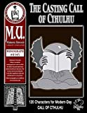 img - for The Casting Call of Cthulhu: Modern-Day Non-Player Characters (M.U. Library Assn. monograph, Call of Cthulhu #0343) book / textbook / text book