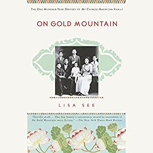 On Gold Mountain Audiobook