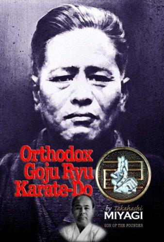 Orthodox Goju Ryu