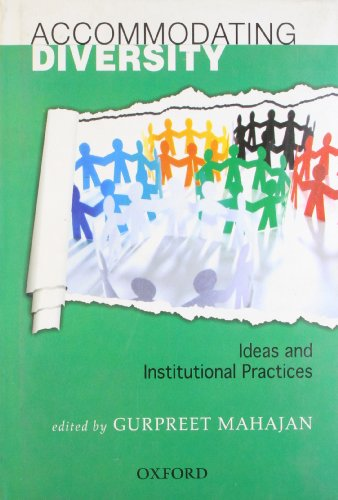Accommodating Diversity: Ideas and Institutional Practices PDF Download Free