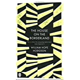 The House on the Borderland (Penguin Classics)by William Hope Hodgson