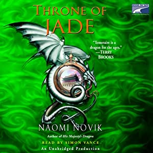 Throne of Jade: Temeraire, Book 2 | [Naomi Novik]