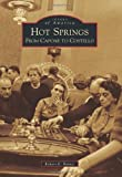 Search : Hot Springs: (Images of America Series)