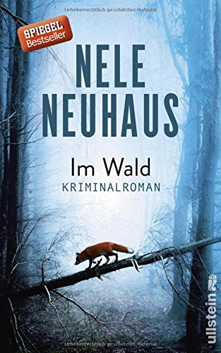 Im Wald: Kriminalroman (Ein Bodenstein-Kirchhoff-Krimi, Band 8) das Buch von Nele Neuhaus - Preise vergleichen & online bestellen