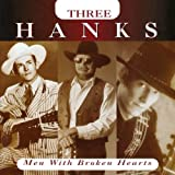 Three Hanks ~ Hank Williams Jr.