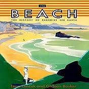 The Beach: The History of Paradise on Earth | [Lena Lencek, Gideon Gideon]