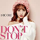 DON'T STOP-ニコル