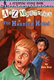 The Haunted Hotel (A to Z Mysteries (Pb))