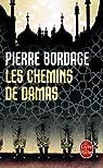 Les chemins de Damas par Bordage