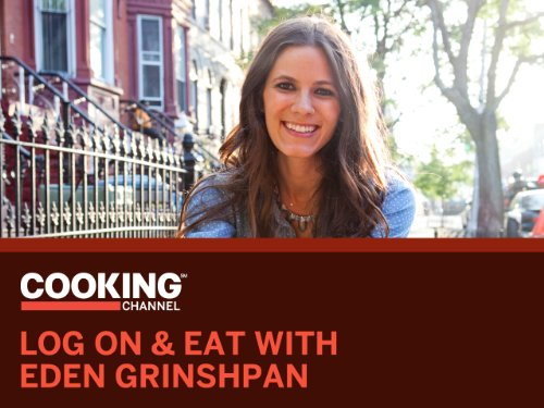 Log On & Eat with Eden Grinshpan Season 1