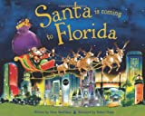Santa Is Coming to Florida