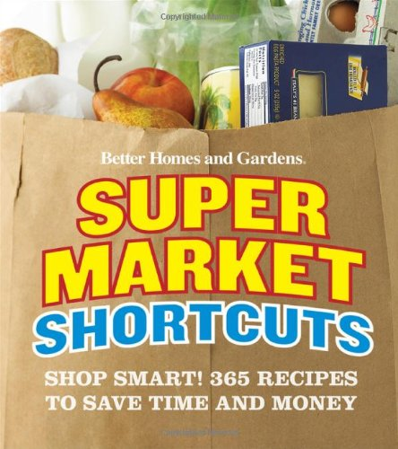 Better Homes And Gardens Supermarket Shortcuts Shop Smart