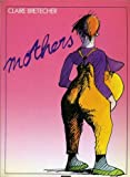 MOTHERS (0413588505) by Bretecher, Claire
