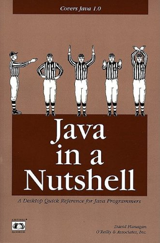 Image for Java in a Nutshell: A Desktop Quick Reference for Java Programmers (Nutshell Handbooks)
