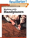 Working With Handplanes: The New Best...
