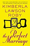 The Perfect Marriage (0446572497) by Roby, Kimberla Lawson