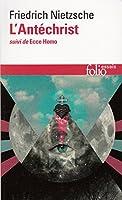 L'Antéchrist / Ecce Homo