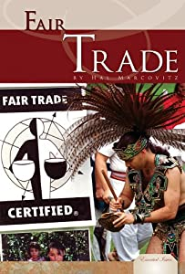 Fair Trade (Essential Issues) Hal Marcovitz