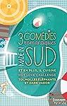 3 comédies romantiques made in Sud