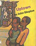 Uptown (0060257598) by John Steptoe