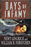 Days of Infamy (0312560907) by Gingrich, Newt