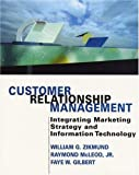 img - for Customer Relationship Management: Integrating Marketing Strategy and Information Technology book / textbook / text book
