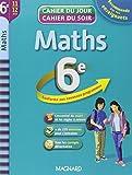Maths 6e : cahier de révision et d'entraînement