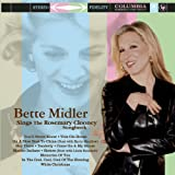 Bette Midler Sings the Rosemary Clooney Songbook Bette Midler