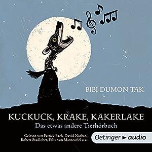 Kuckuck, Krake, Kakerlake Hörbuch