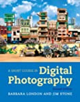 A Short Course in Digital Photography...