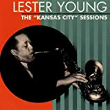 echange, troc Lester Young - Kansas City Sessions