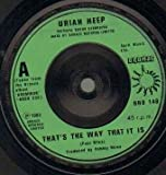 Uriah Heep - That's The Way That It Is - 7 inch vinyl / 45
