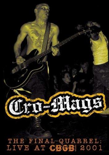Cro-mags - Final Quarrel: Live At Cbgb 2001