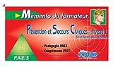 echange, troc Editions ICONE GRAPHIC - Mémento du formateur Prévention et Secours Civiques